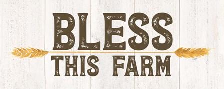 Farm Life Panel III-Bless this Farm by Tara Reed art print